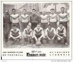 LES GRANDS CLUBS DE FOOTBALL OFFERT PAR FRANCE SOIR OLYMPIQUE LYONNAIS ANNEE 1950 ANDRE LEROND - Delcampe.net