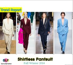 Shirtless Jacket Mono-Color Pantsuit  #Fashion Trend for Fall Winter 2014 #FW2014 #Fall2014Trends