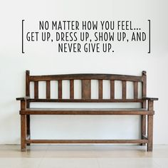 Never Give Up Wall Quote Decal.... Can go in the bathroom