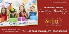 Birthday is just an occasion for celebration. www.sobticontinental.com