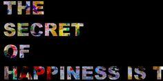 THE SECRET OF HAPPINESS IS T........... - EDITION of 20 + 1 artists proof The Secret, Happiness, Artists, Happy, Photography, Photograph, Bonheur, Fotografie, Ser Feliz