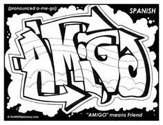 amigo means friend in spanish multicultural graffiti free coloring pages