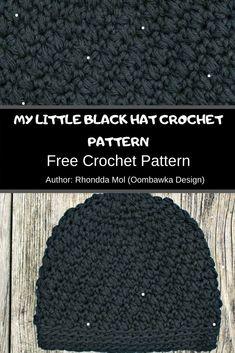 My Little Black Hat Crochet Pattern ❤️ MyCrochetPattern Crochet Symbols, Crochet Patterns, Crochet Hook Sizes, Crochet Hooks, Hat Crochet, Free Crochet, Yarn Brands, Yarn Needle, Single Crochet