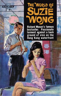 The World of Suzie Wong, Horwitz  Publications, 1963. Quick read.