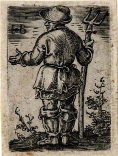 1524 - 1561 after Barthel Beham - A peasant holding a dung-fork; reverse copy after Barthel Beham (Pauli 48); whole-length figure, seen from behind, the head in profile to left.