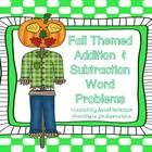 Addition and subtraction word problems with a fall theme, perfect for your first grade classroom.  Use as enrichment for kindergarten or remediatio...