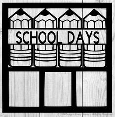 School Days Scrapbook Overlay Scrapbook Frames, School Scrapbook, Scrapbook Titles, Scrapbooking Layouts, Scrapbook Paper, Picture Templates, Things About Boyfriends, Paper Lace, Husband Quotes