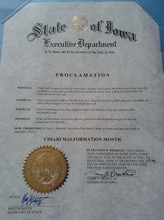 """IOWA """"Proclamation for September '14 as Chiari Malformation Awareness Month"""" Special thanks to Governor, Terry E. Branstad."""