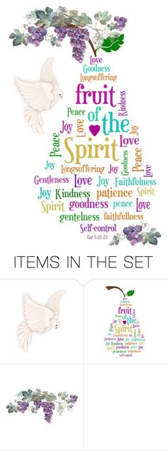 """The Fruits of The Holy Spirit ~ Galatians 5:22-23"" by pwhiteaurora ❤ liked on Polyvore featuring art, christian, scripture and holyspirit"