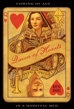 Queen of Hearts - by Martha Brooks