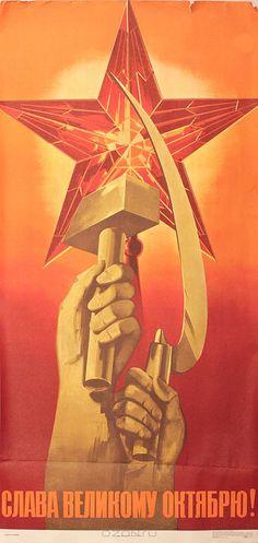 Soviet propaganda poster. 'Glory to Great October [revolution]!'