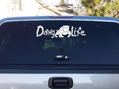 DecalsByUs.com - Dawg Life Decal, $6.00 (http://www.decalsbyus.com/dawg-life-decal/)