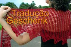 tricô em prosa - receita traduzida - Xale Geschenk