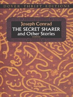 The Secret Sharer and Other Stories by Joseph Conrad  Great adventures of the sea and of the soul, related by a novelist considered one of the greatest writers in the language. Contains three of Conrad's most powerful stories —'Youth: A Narrative' (1898), 'Typhoon' (1902) and 'The Secret Sharer' (1910) — each probing deeply, suspensefully into the mysteries of human character. #doverthrift #classiclit  #doverthrift #classiclit