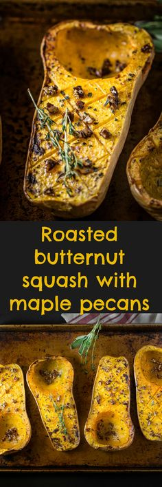 Roasted butternut squash with maple pecans is a side dish with zero guilt because butternut squash is a superfood.
