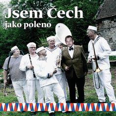 Jsem Čech... (tak si toho važ)