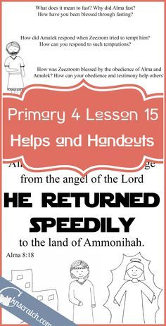 So many great LDS helps! Handouts and more for Primary 4 Lesson 15: Alma and Amulek's Mission to Ammonihah