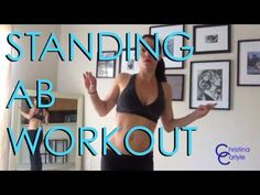 Tighten and Tone your Tummy with this Standing Ab Workout Part 3 - YouTube