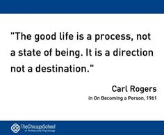 Another great psychology quote thanks to http://www.thechicagoschool.edu/Home