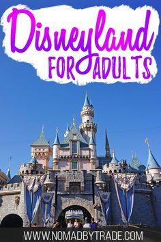Planning a trip to Disneyland for adults only? Check out this guide to all of the best Disneyland rides, shows, food, and tips about Disneyland for grown ups. Click through to read everything you need to know for planning a Disneyland vacation for adults. Disneyland Paris, Disneyland Secrets, Disneyland California, Disneyland Resort, California Travel, Disneyland Food, Disneyland America, Disneyland Los Angeles, Disneyland Honeymoon