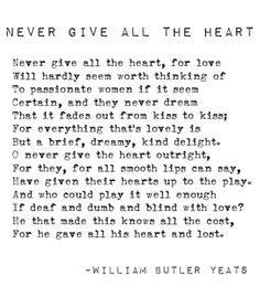 –William Butler Yeats.