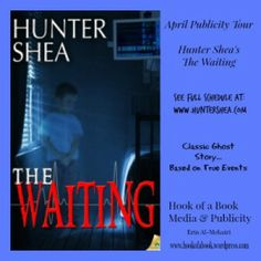 Please check out my review of the haunting ghost story THE WAITING by Hunter Shea. #bookreview #paranormal #ghoststory