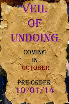 Veil of Undoing.....The Unveiling! Read about what is #CominginOctober #VeilofUndoing
