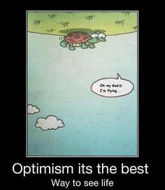 Perception can make or break happiness. Be the glass half full person!