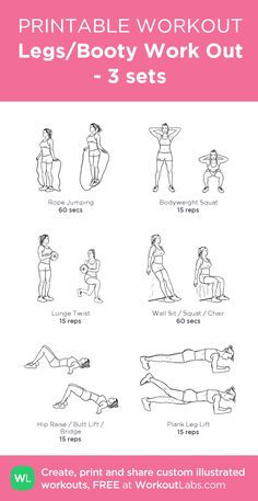 Legs/Booty Work Out - 3 sets:my visual workout created at WorkoutLabs.com
