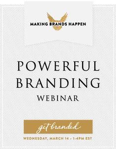 Branding Webinar: www.makingbrandsh...
