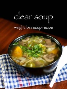 clear soup recipe veg clear soup clear vegetable soup with step by step photo/vi. , clear soup recipe veg clear soup clear vegetable soup with step by step photo/video. healthy liquid food prepared by boiling water with choice of veggies. Veg Clear Soup Recipe, Clear Vegetable Soup, Pastas Recipes, Vegetable Soup Recipes, Healthy Soup Recipes, Cooking Recipes, Eat Healthy, Chinese Vegetable Soup, Japanese Onion Soups