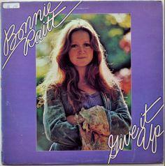 Bonnie Raitt-GIVE IT UP-1972