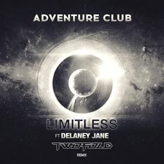 Adventure Club - Limitless (Twofold Remix) [Free Download] by Twofold