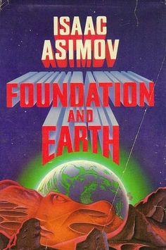 """Isaac Asimov  """"Foundation and Earth"""" (Fundación y ..."""