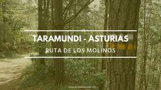 Taramundi: la ruta de los molinos de Bres | La maleta de Carla