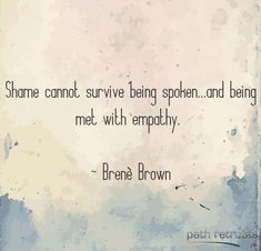 Brene Brown Quote - Brenè Brown Quotes Brenè Brown Quotes Brenè Brown Quotes shame quotes overcoming shame shame and - Need A Change Quotes, Change Your Life, Quotes To Live By, Life Quotes, Wisdom Quotes, Brene Brown Quotes, Mindset Quotes Positive, Positive Motivation, The Words