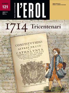 Revista l'Erol 121. Tardor 2014. 1714 Tricentenari. Número monogràfic dedicat a la Guerra de Successió, sobretot del Berguedà.