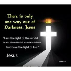 Jesus is the way. Biblical Quotes, Meaningful Quotes, Faith Quotes, Spiritual Quotes, Bible Quotes, Inspirational Quotes, Positive Quotes, Light Of Life, Light Of The World