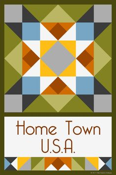 HOMETOWN USA QUILT BLOCK - This quilt block is an original design by Susan Davis. Susan is the owner of Olde America Antiques and American Quilt Blocks. Visit her web sites to see more than 6,000 quilt blocks for sale.