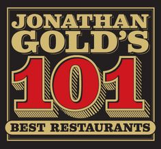 got some eating to do! Jonathan Gold's 101 Best Restaurants (Los Angeles) - Los Angeles Times