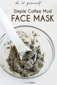 DIY Simple Coffee-Mud Face Mask