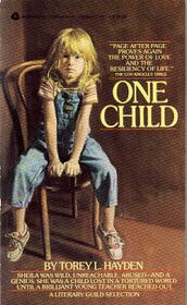 """Click to view a larger cover image of """"One Child"""" by Torey Hayden"""