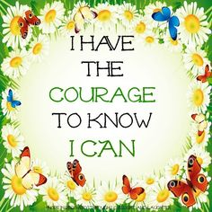 "Courage quote via ""Hope in Recovery through Love, Light & Laughter"" at www.Facebook.com/HopeInRecoveryThroughLoveLightLaughter"