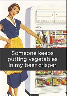 someone-keeps-putting-vegetables-in-my-beer-crisper