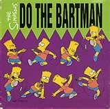 the bart man - My brother Mark bought the single for me on cassette.