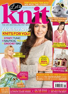 Let's Knit, issue June 2014 On sale May. Try out oodles of summer projects, check out our pick of the best toy kits, learn how to properly store and care for your handknits and join our LK road trip! Knitting Books, Knitting Kits, Knitting For Kids, Vintage Knitting, Loom Knitting, Baby Knitting, Knitting Patterns, Simply Knitting, Stitch Patterns