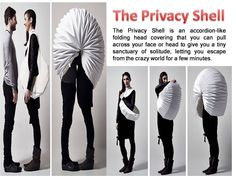 The Privacy Shell is an accordion-like folding head covering.
