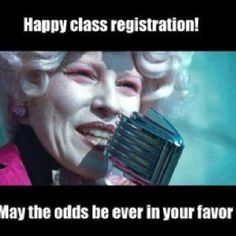 Hunger games  May the odds be ever in your favor memes by Janine Skilles