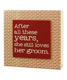 Look at this #zulilyfind! 'Still Loves Her Groom' Wall Box Sign by Blossom Bucket #zulilyfinds