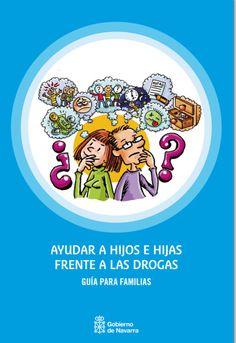 Salud edita una guía para prevenir el consumo de drogas en adolescentes. http://www.farmaciafrancesa.com/